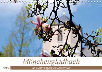 Mönchengladbach - Ein Stadtrundgang am Niederrhein (Wandkalender 2019 DIN A4 quer), Daniela Bergmann