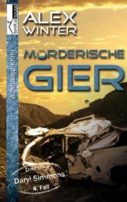 Mörderische Gier - Detective Daryl Simmons 4. Fall, Alex Winter