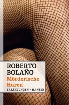 Mörderische Huren - Roberto Bolano pdf epub