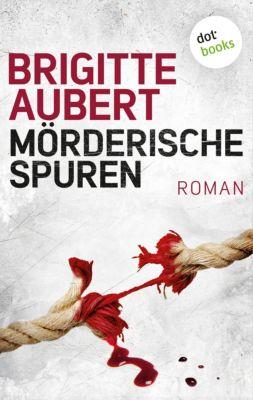 Mörderische Spuren, Brigitte Aubert