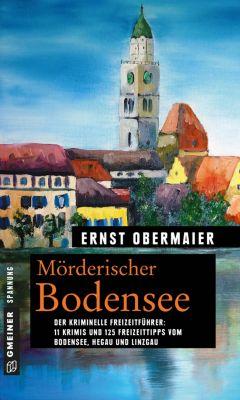 Mörderischer Bodensee, Ernst Obermaier
