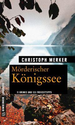 Mörderischer Königssee, Christoph Merker