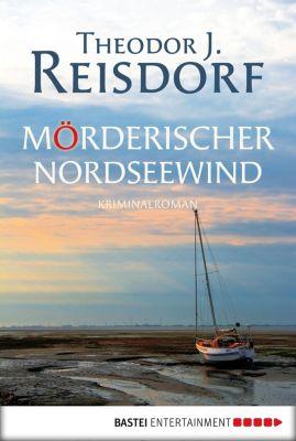 Mörderischer Nordseewind, Theodor J. Reisdorf
