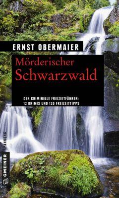 Mörderischer Schwarzwald, Ernst Obermaier
