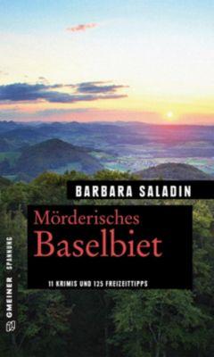 Mörderisches Baselbiet, Barbara Saladin