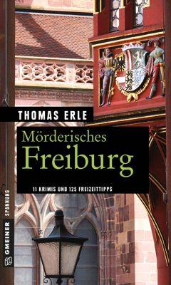 Mörderisches Freiburg, Thomas Erle