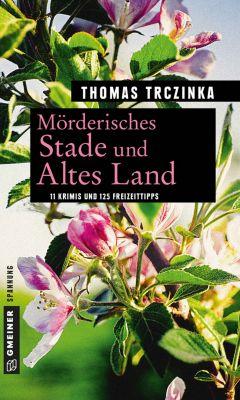 Mörderisches Stade und Altes Land, Thomas Trczinka