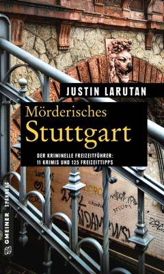 Mörderisches Stuttgart, Justin Larutan