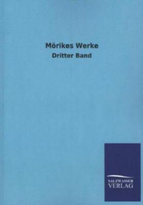 Mörikes Werke - Eduard Mörike |