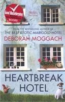 Moggach, D: Heartbreak Hotel, Deborah Moggach