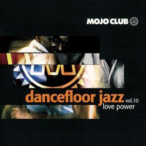 Mojo Club Vol. 10 (Love Power), Diverse Interpreten