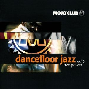 Mojo Club Vol. 10 (Love Power), Diverse Interpreten