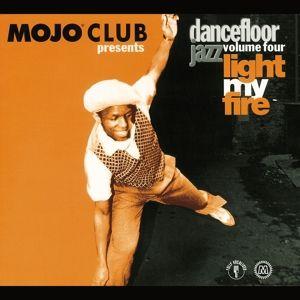 Mojo Club Vol.4-Light My Fire, Diverse Interpreten