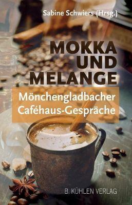 Mokka und Melange - Sabine Schwiers |