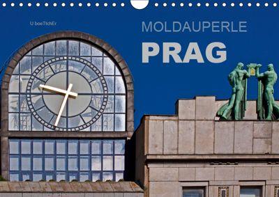 Moldauperle Prag (Wandkalender 2019 DIN A4 quer), U. Boettcher
