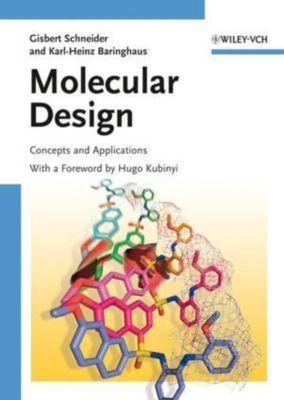 Molecular Design, Gisbert Schneider, Karl-Heinz Baringhaus