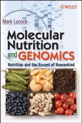 Molecular Nutrition, M. Lucock