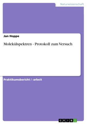 Molekülspektren - Protokoll zum Versuch, Jan Hoppe