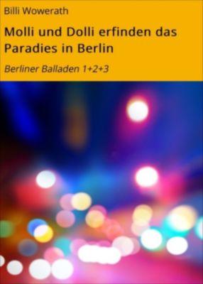 Molli und Dolli erfinden das Paradies in Berlin, Billi Wowerath
