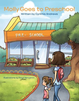 Molly Goes to Preschool, Cynthia Andrews