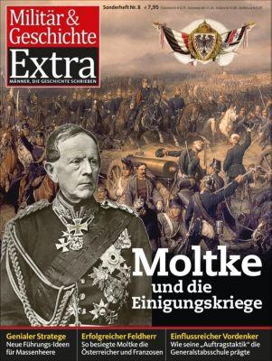 Moltke und die Einigungskriege