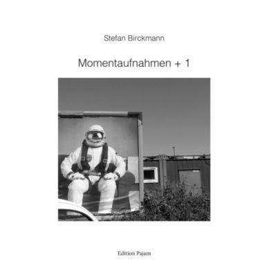 Momentaufnahmen + 1, Stefan Birckmann