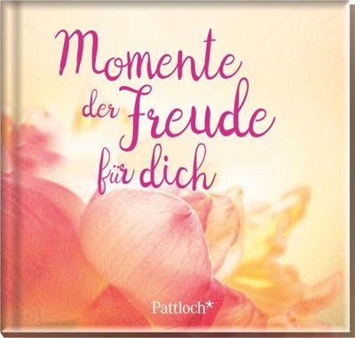 Momente der Freude für dich