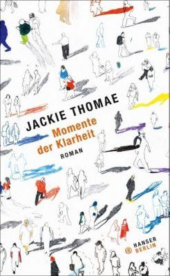 Momente der Klarheit, Jackie Thomae