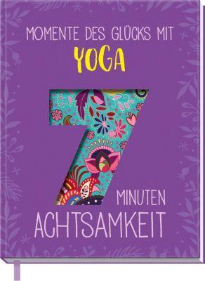 Momente des Glücks mit Yoga - Inga Scheidt |