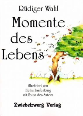 Momente des Lebens - Rüdiger Wahl pdf epub