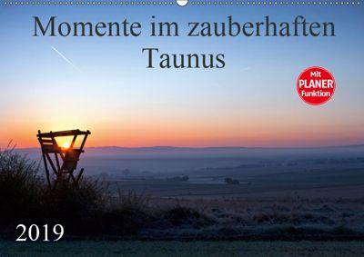 Momente im zauberhaften Taunus (Wandkalender 2019 DIN A2 quer), Petra Schiller