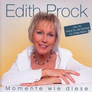 Momente Wie Diese, Edith Prock