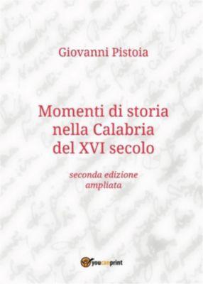 Momenti di storia nella Calabria del XVI secolo, Giovanni Pistoia