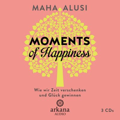 Moments of Happiness, 3 Audio-CDs, Maha Alusi
