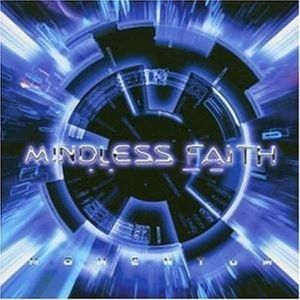 Momentum, Mindless Faith