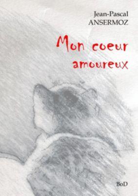 Mon coeur amoureux, Jean-Pascal Ansermoz