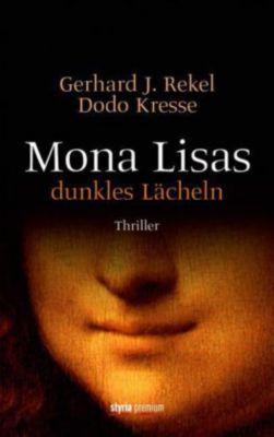Mona Lisas dunkles Lächeln, Gerhard J. Rekel, Dodo Kresse