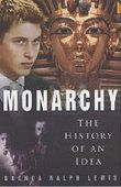 Monarchy: The History of an Idea, Brenda Ralph Lewis
