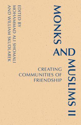 Monastic Interreligi: Monks and Muslims II