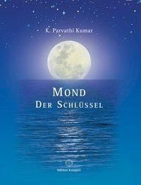 Mond - Der Schlüssel - K. Parvathi Kumar pdf epub