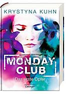 Monday Club - Das erste Opfer, Krystyna Kuhn