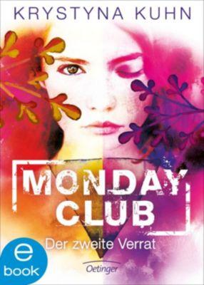 Monday Club: Monday Club. Der zweite Verrat, Krystyna Kuhn