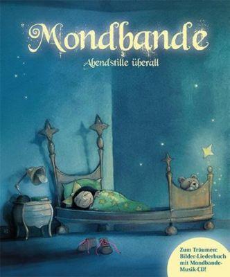 Mondbande - Abendstille überall, m. Audio-CD, Matthias Derenbach, Manfred Söntgen