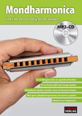 Mondharmonica - Snel en eenvoudig leren spelen, m. MP3-CD, Cascha Verlag