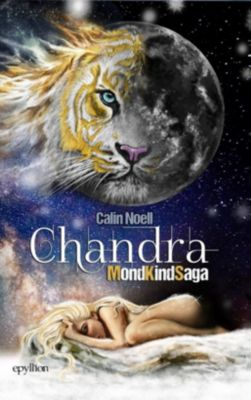 MondKindSaga - Chandra - Calin Noell |