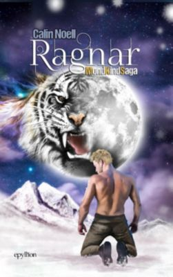 MondKindSaga - Ragnar - Calin Noell  