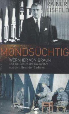 Mondsüchtig, Rainer Eisfeld
