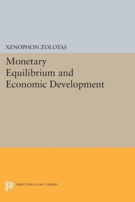 Monetary Equilibrium and Economic Development, Xenophon Euthymiou Zolotas