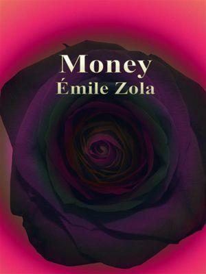 Money, Émile Zola