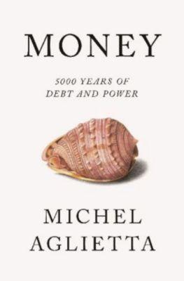 Money, Michel Aglietta